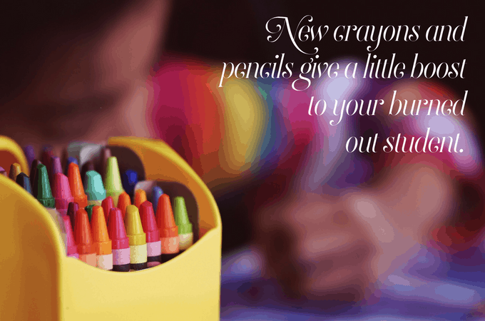 New Crayons and Pencils give a little boost to your burned out student.