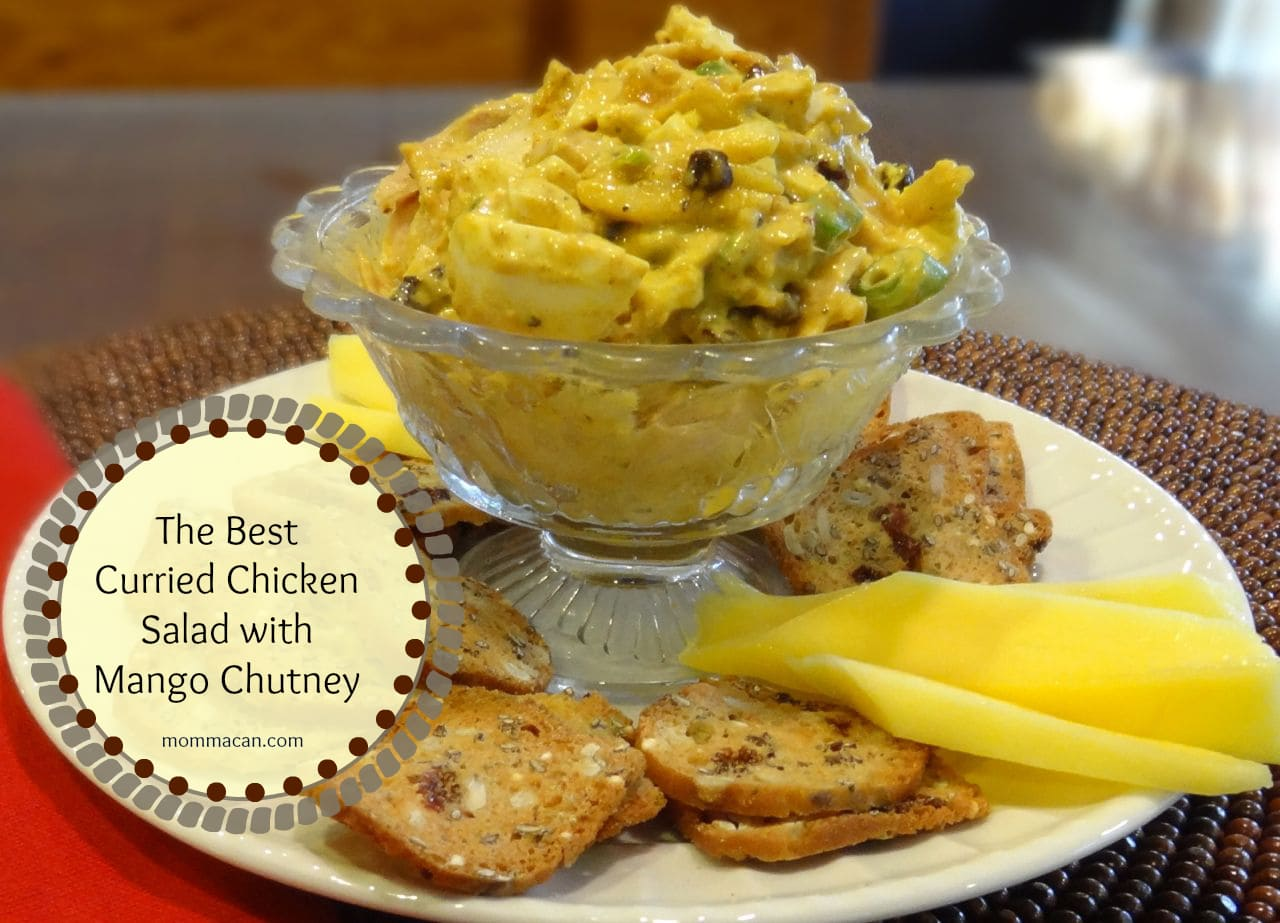 Recipe: Curried Chicken Salad with Mango Chutney - Momma Can