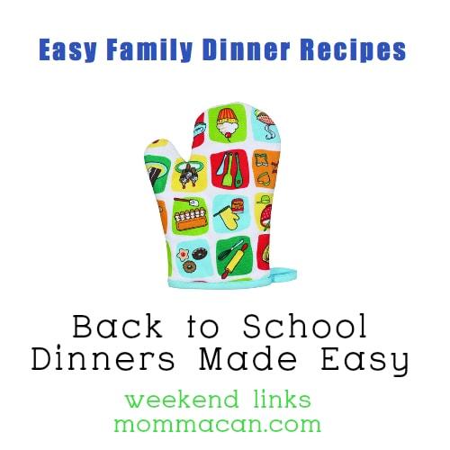 Easy Family Dinner Recipes for Back To School