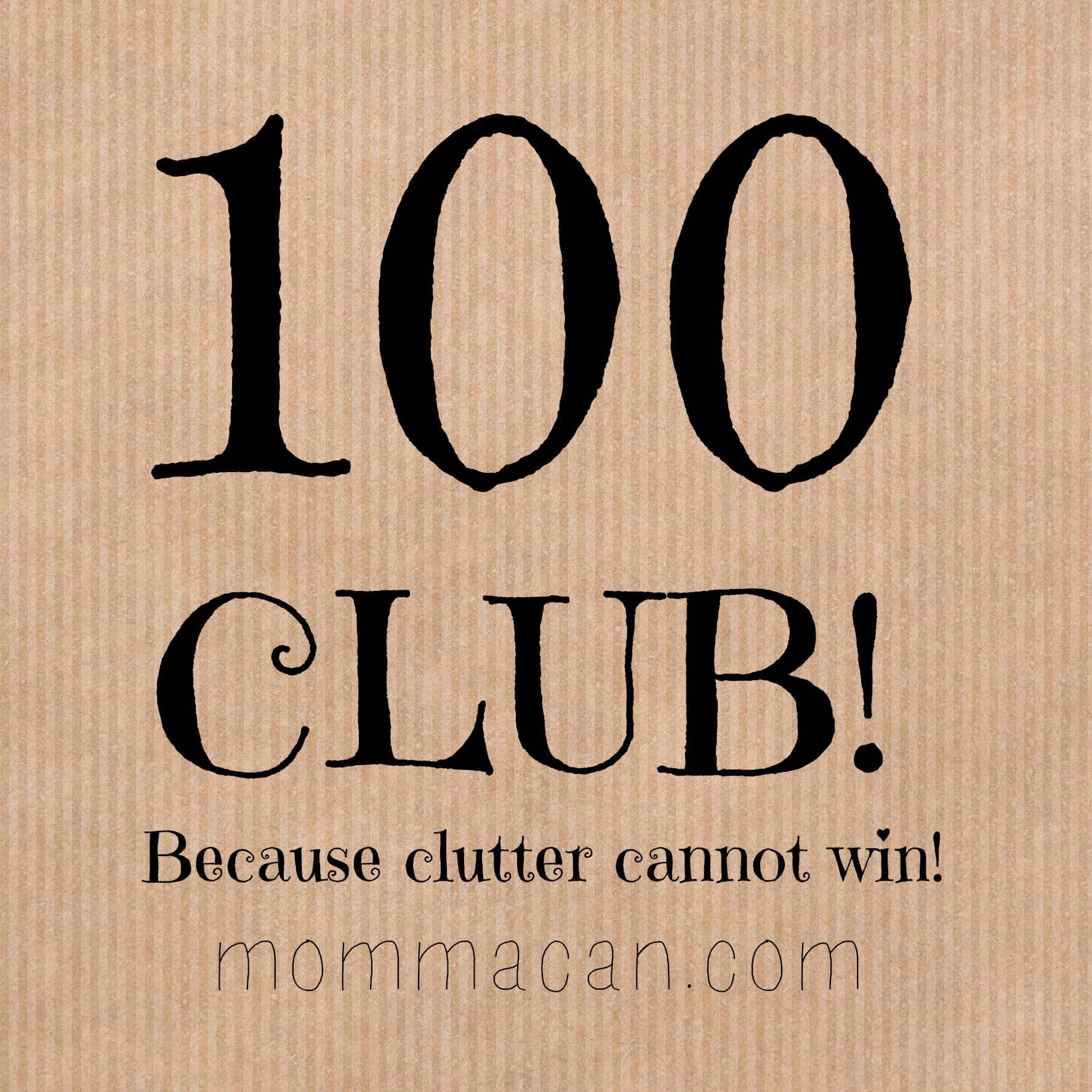 100 Club – So Much Fun You May Walk on Sunshine- Clutter Beware