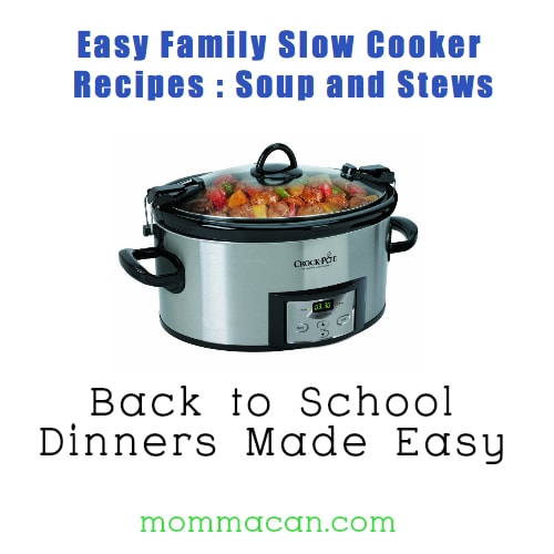 Easy Family Dinners: Slow Cooker Soups and Stews