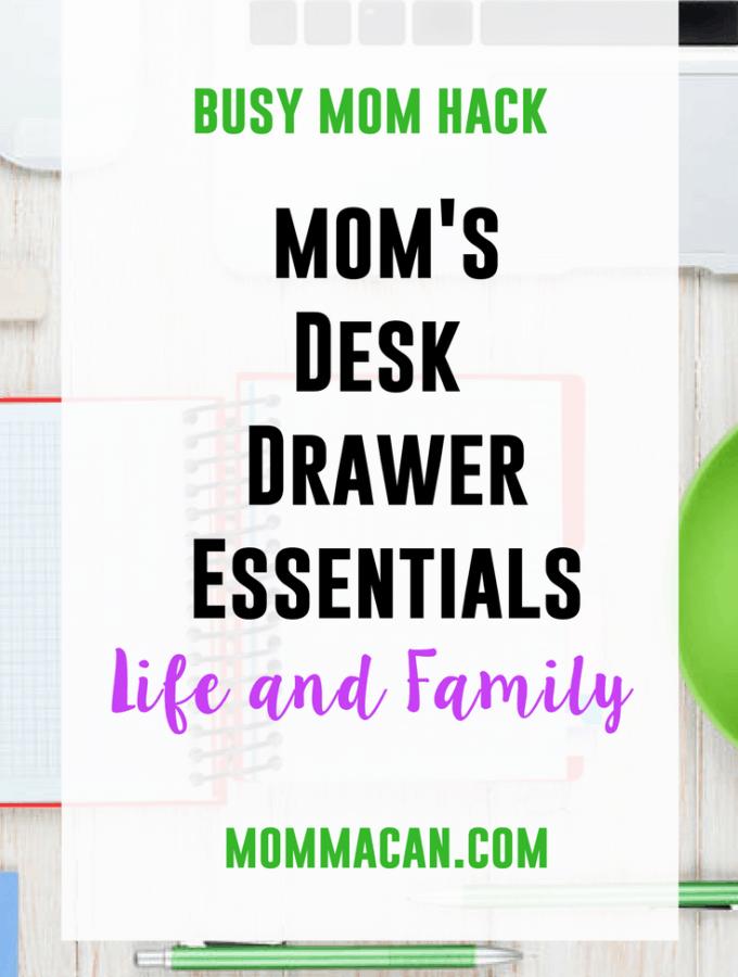 Mom's Desk Drawer Essentials