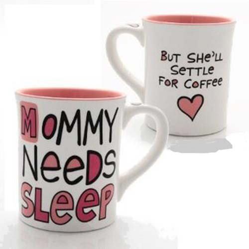 mom needs sleep coffee mug