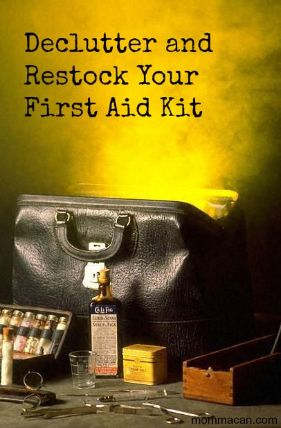 declutter and restock your first aid kit
