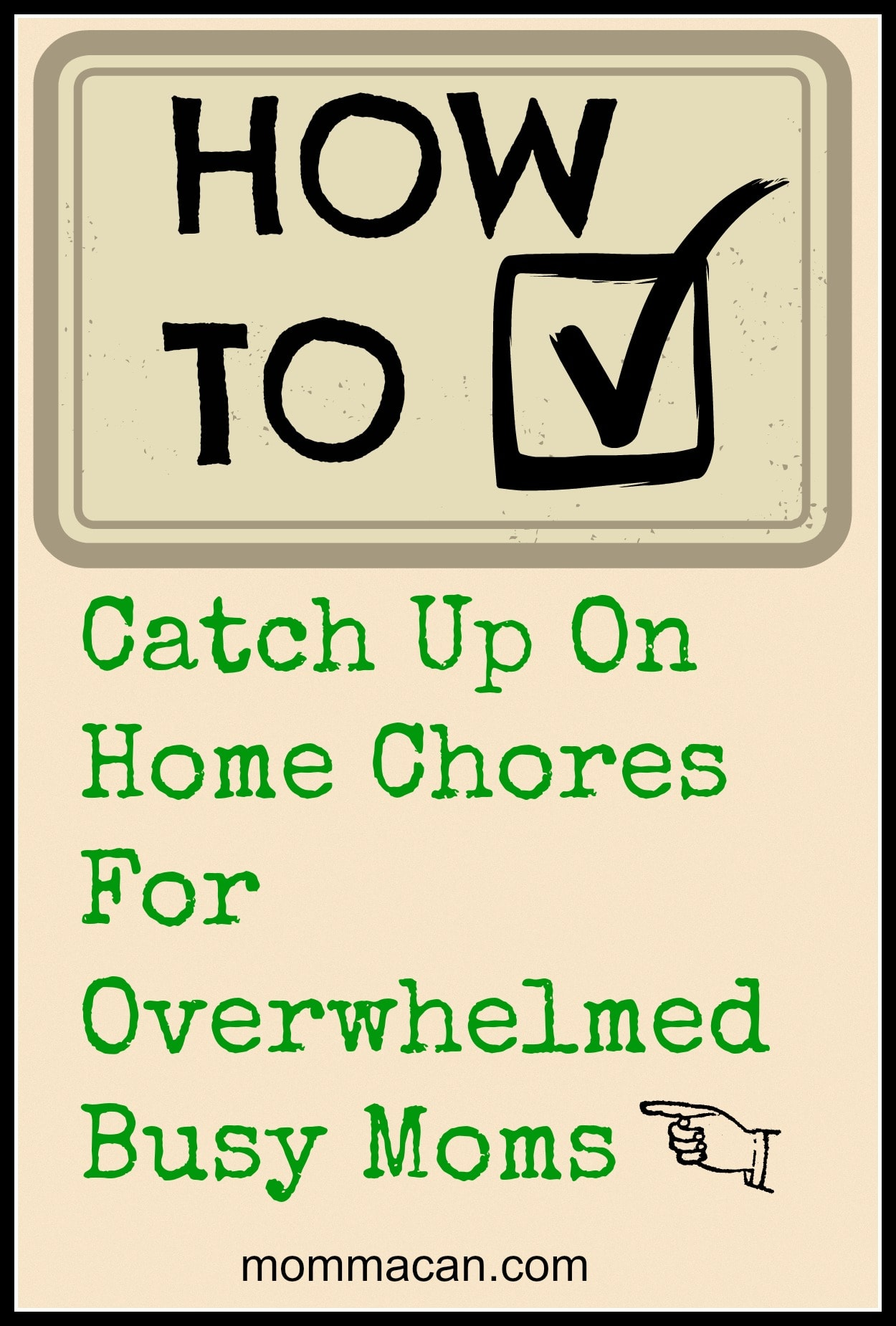 How To Catch Up On Home Chores For Overwhelmed Moms