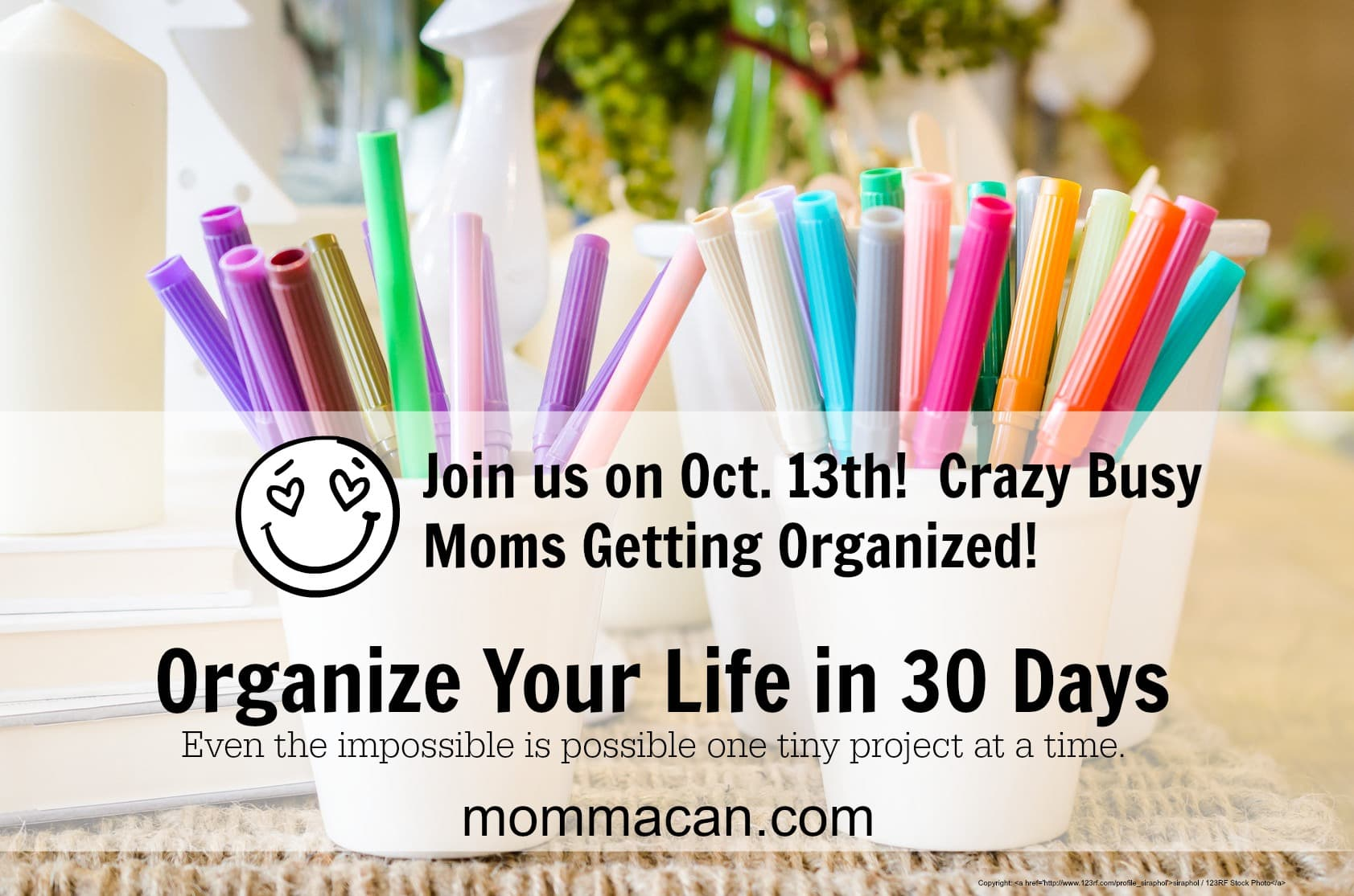 Organize Your Life In 30 Days – Be Prepared