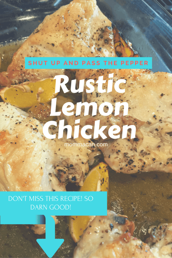 Rustic Lemon Chicken Breast Recipe - Easy but so darn yummy! Shut up and Pass the Pepper!