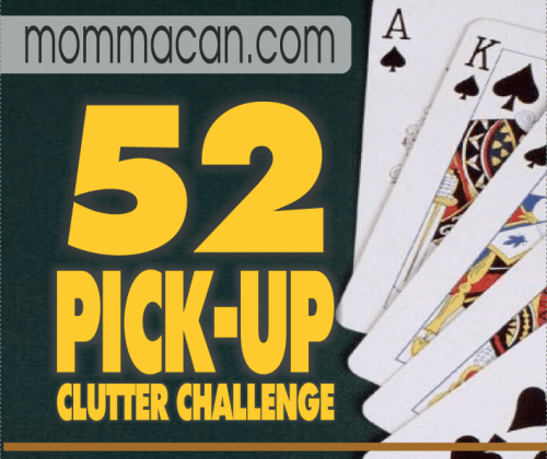 52 Pick Up Clutter Challenge Mommacan.com