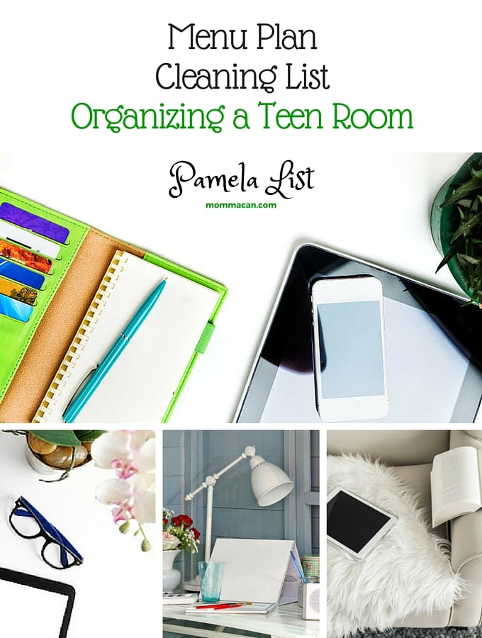 Menu Plan – Cleaning List – Organizing A Teen Room