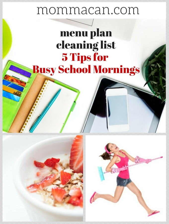 Menu Plan, Cleaning List, and Tips For Busy School Mornings