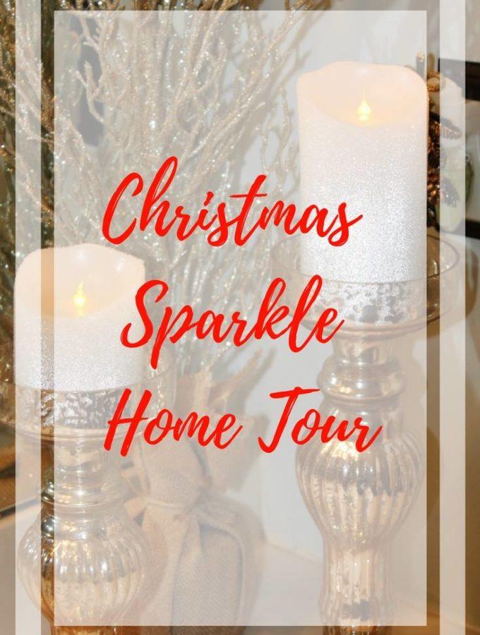 Christmas Sparkle Home Tour