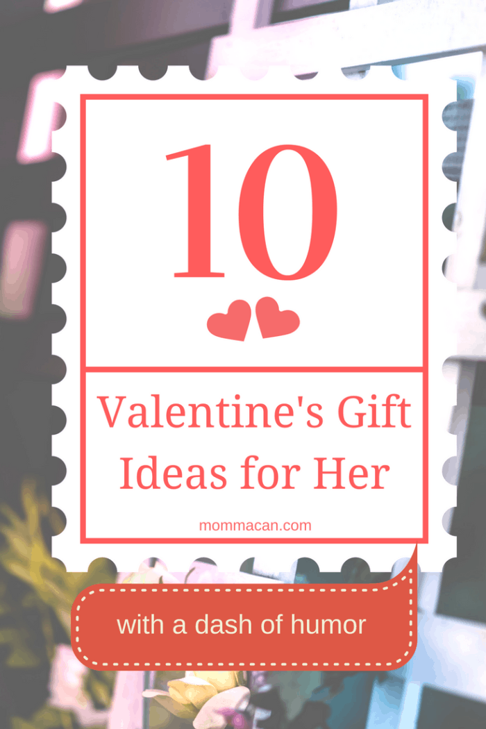 Grab these 10 Valentine's Gift Ideas For Her and enjoy being silly for a moment.