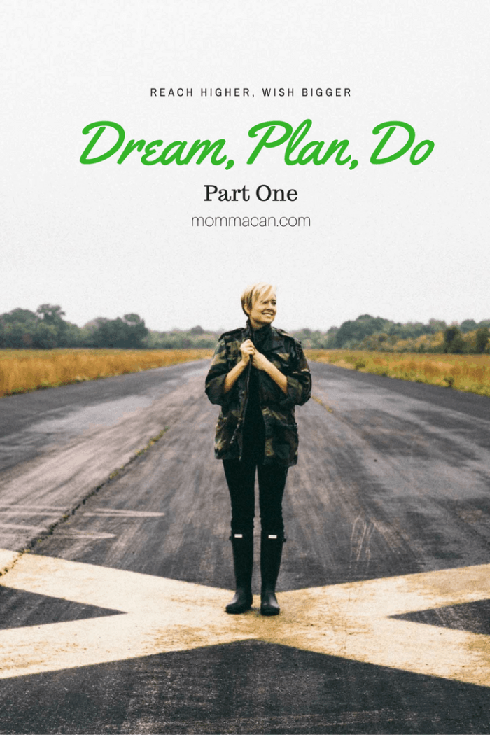 Dream, Plan, Do -Turning Our Dreams into Plans