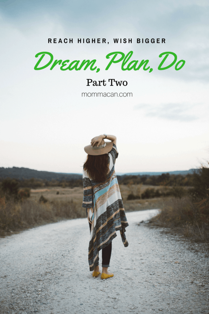 Dream, Plan,Do - Turning Our Dreams Into Goals