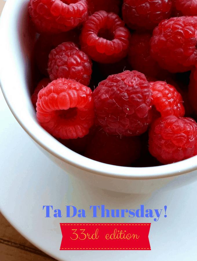 33rd Edition TaDa Thursdays!
