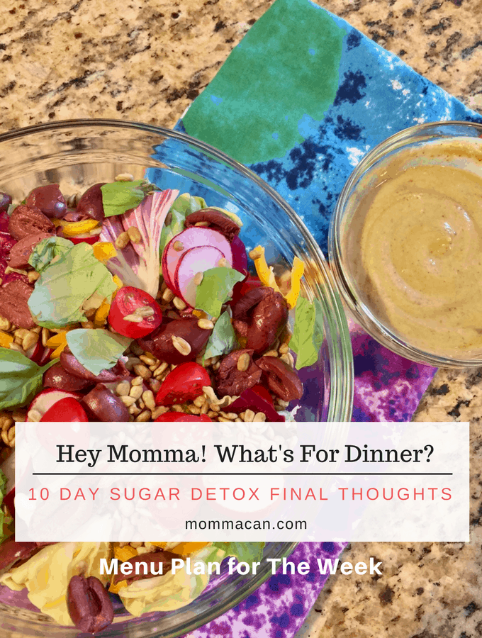 Hey Momma! What's For Dinner? Final Update for Sugar Detox