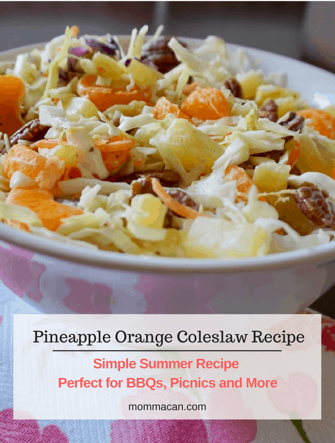 Coleslaw Recipe - Try this yummy Pineapple Orange Coleslaw Recipe at your next BBQ or Picnic and more. We served this at a Baby shower recently and it was a big hit!