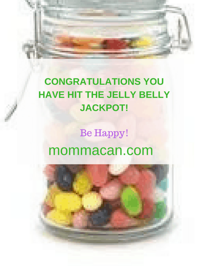 Congratulations You Have Hit The Jelly Belly Jackpot