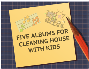 Favie Albums For Cleaning House With Kids
