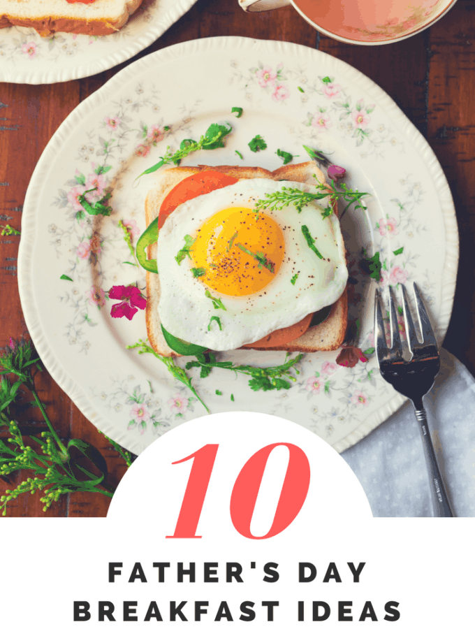 10 Simple Father's Day Breakfast Ideas