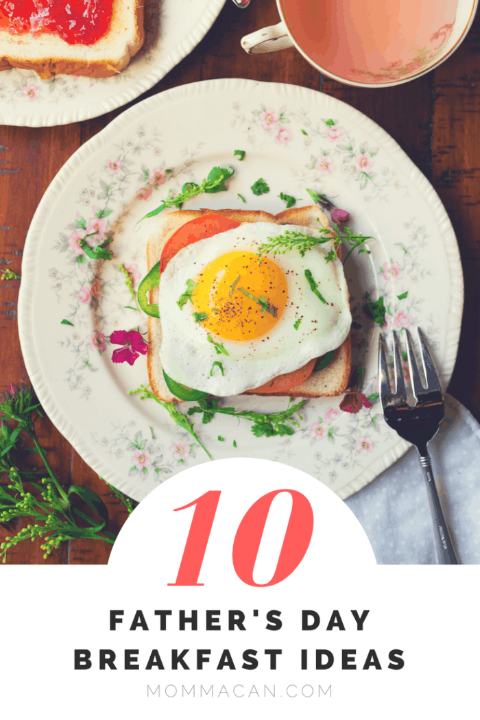 10 Simple Father's Day Breakfast Ideas - Momma Can