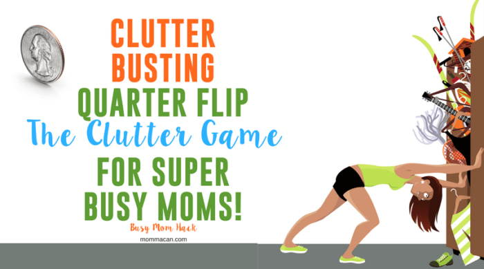 Clutter Game for Busy Moms