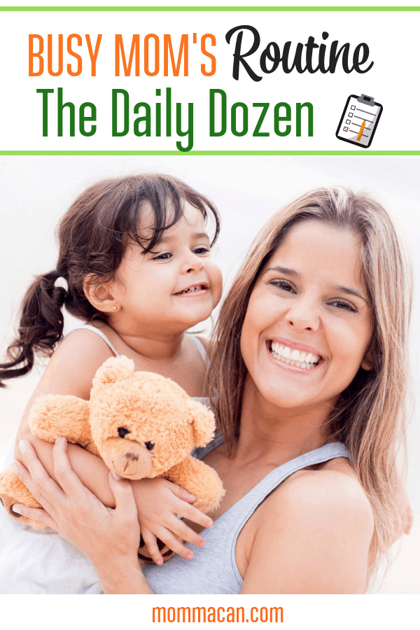 Dirty Dozen Busy Mom Daily Routine, the perfect number to create a daily routine for busy mom.