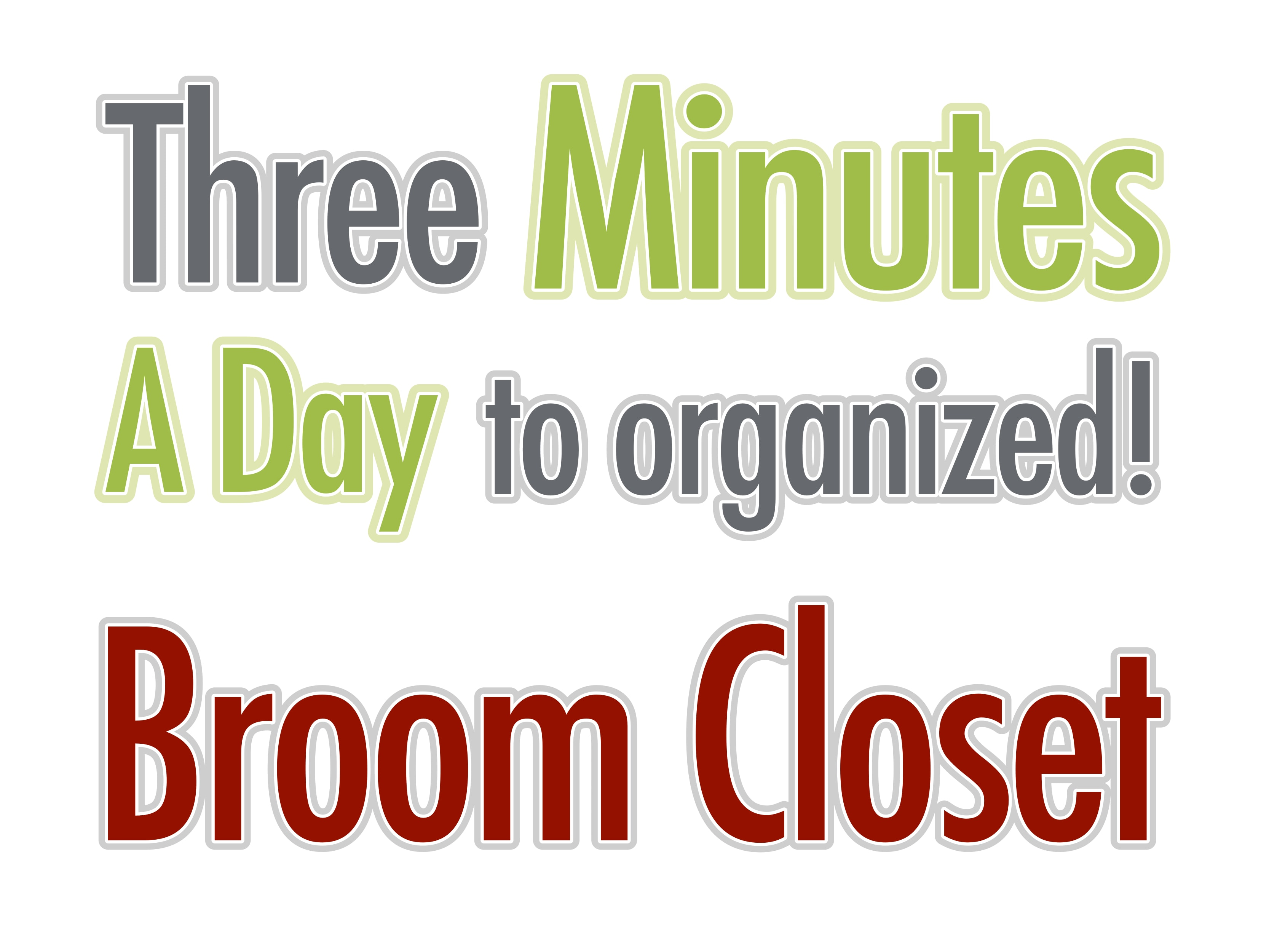 Three Minutes A Day To An Organized Broom Closet – Finished