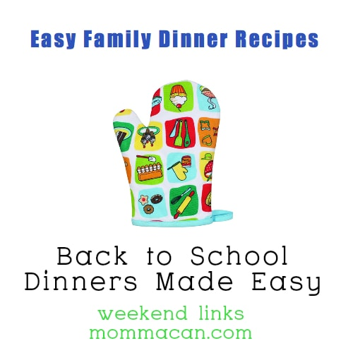 Easy Family Dinner Recipes for Back To School