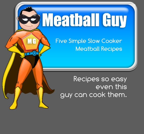 Five Easy Slow Cooker Meatball Recipes