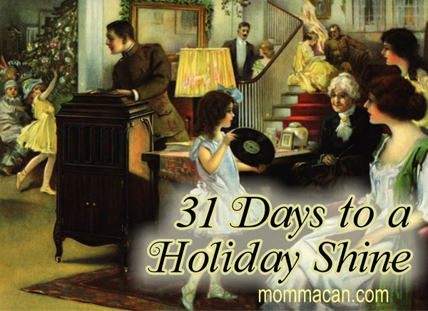 31 Days to a Holiday Shine Starts November 4, 2013