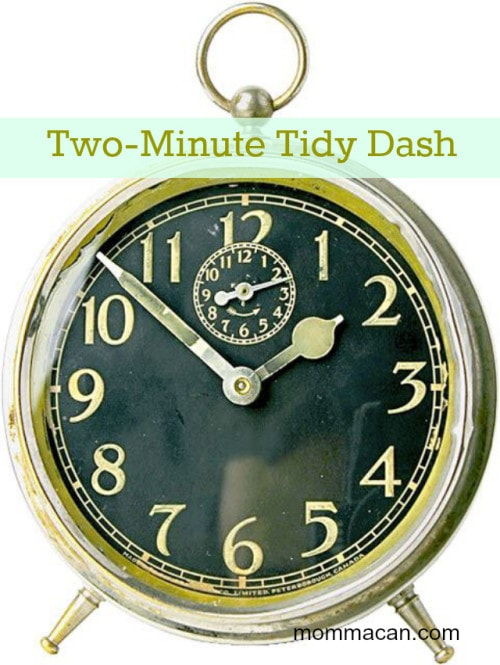 two minute tidy dash for cleaning your house