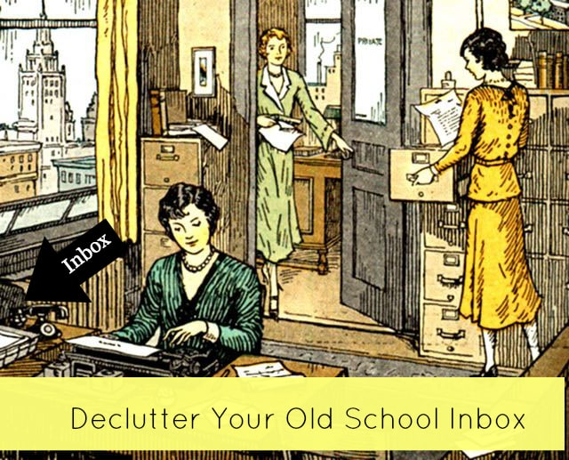 31 Day Clutter Crusade – Day 20 – Your Old School Inbox