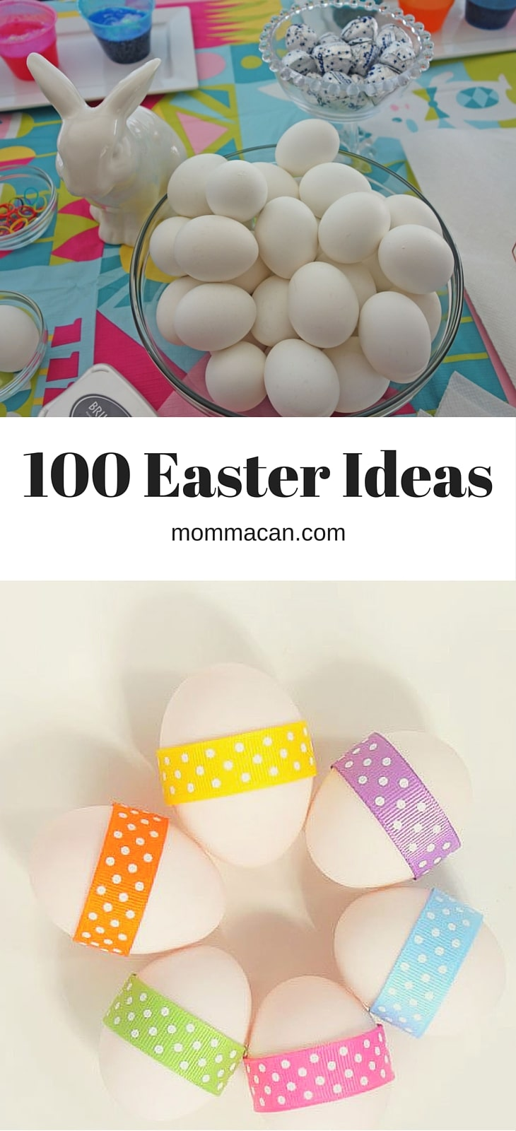 100 Easter Ideas - mommacan.com