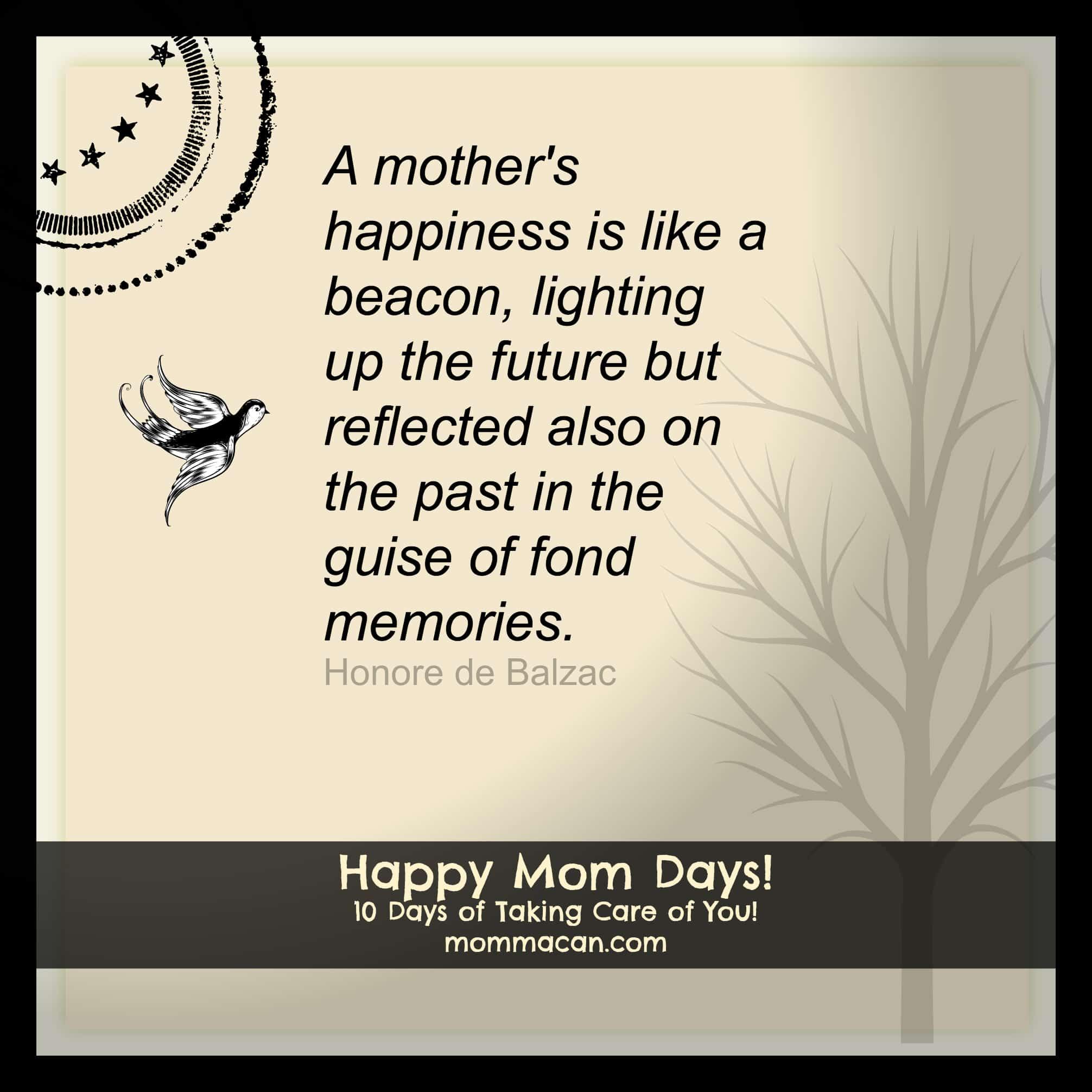 Happy Mom Days!