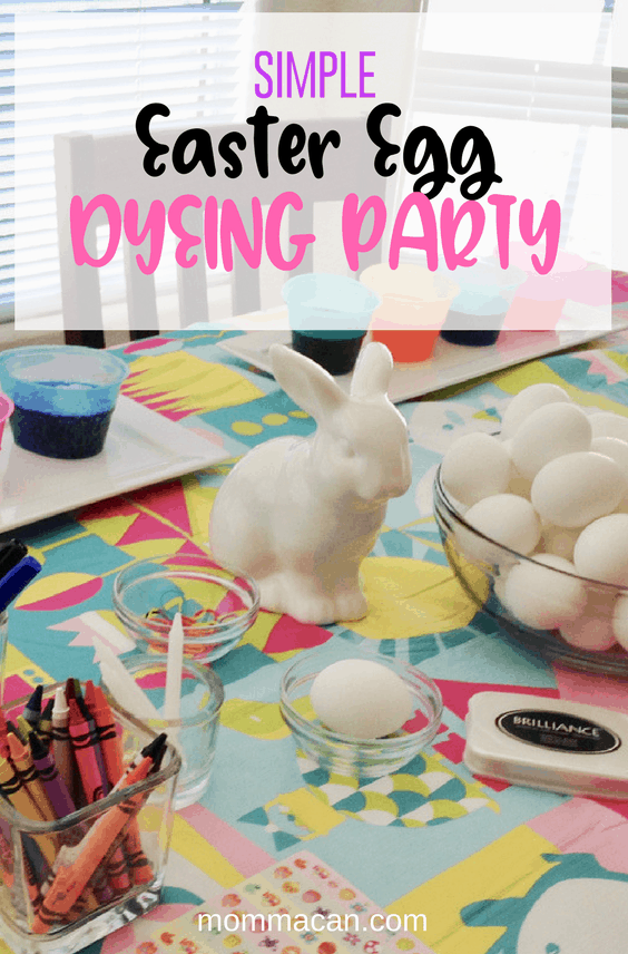 Create a simple Easter Egg Dyeing Party | Mommacan | Easter Celebration