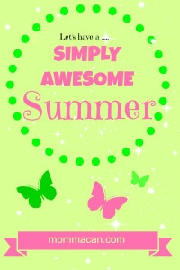 let's have a simply awesome summer