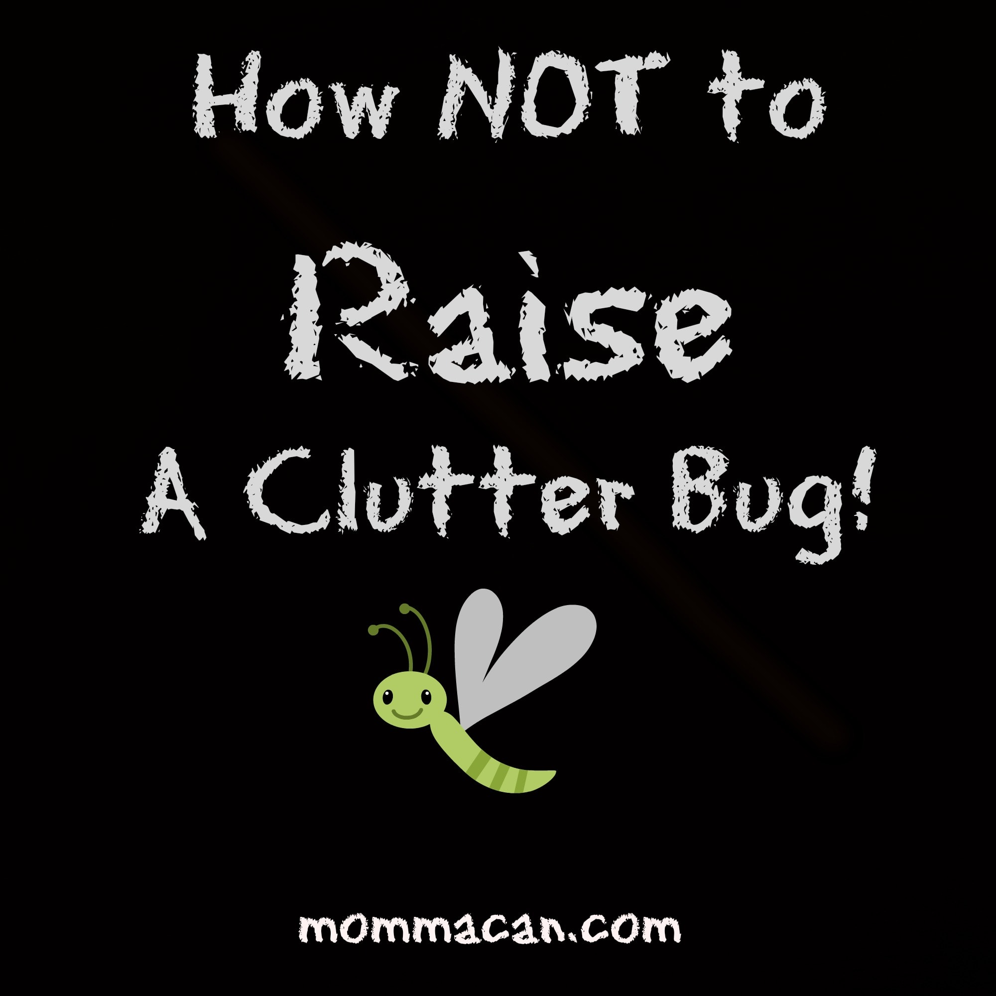 Momma Olympics – Heart and Home Edition –  Don't Raise A Clutter Bug