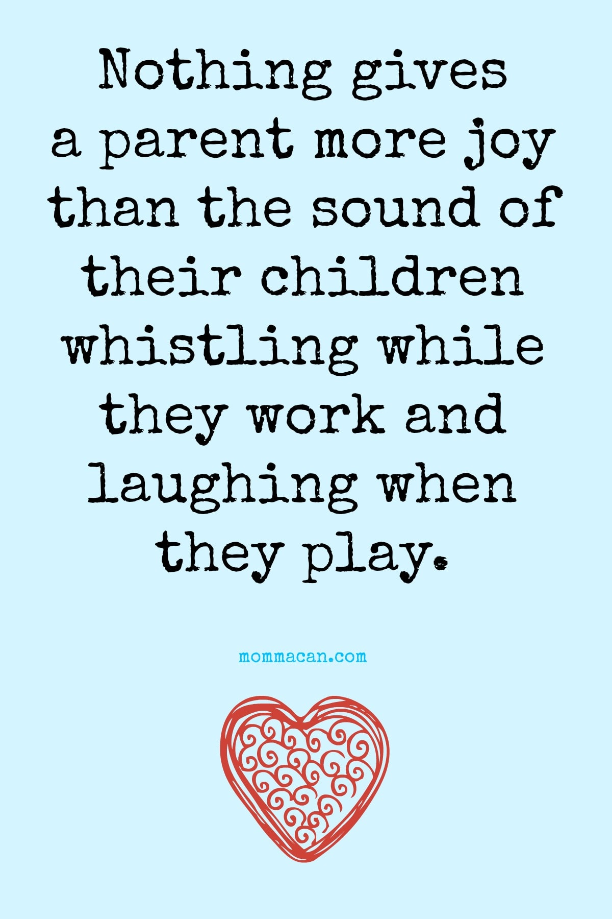 Whistles and Laughter Bring Parents Joy