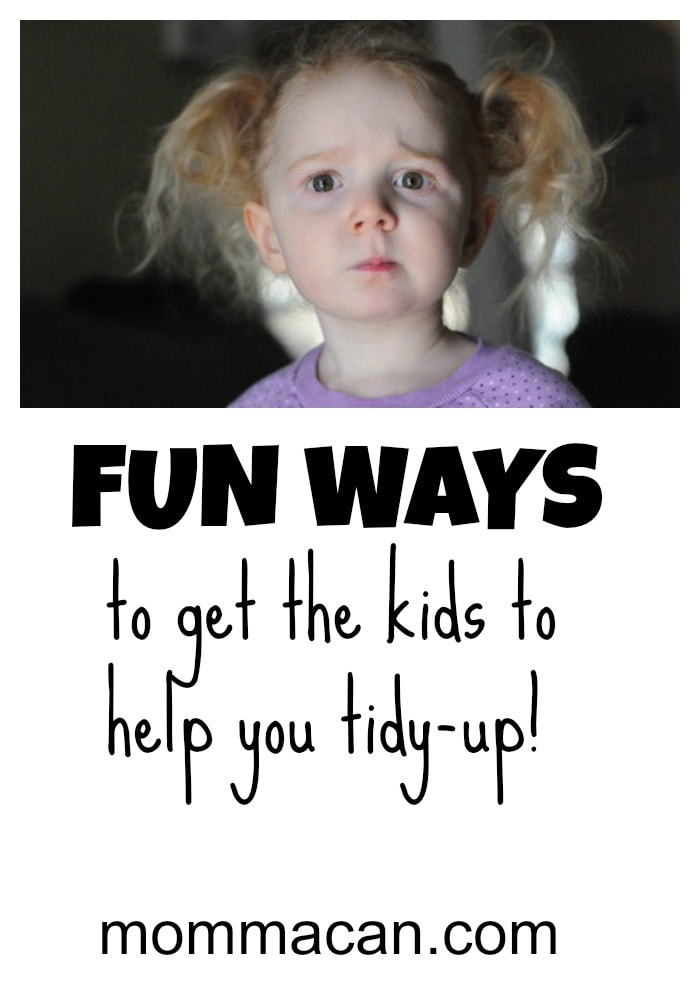 Fun Ways To Get The Kids To Help You Tidy Up