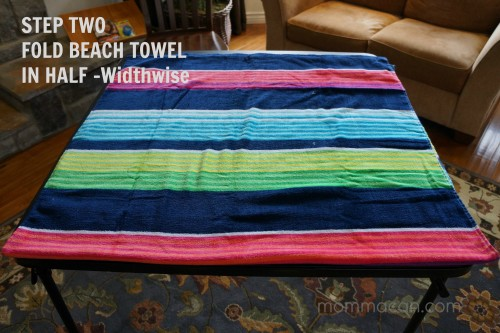 Step Two Fold Beach Towel in Half Mommacan.com