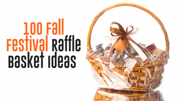100 Fall Festival Raffle Basket Ideas -| Auction Basket List | Discover lots of ideas for gift baskets and fundraisers.