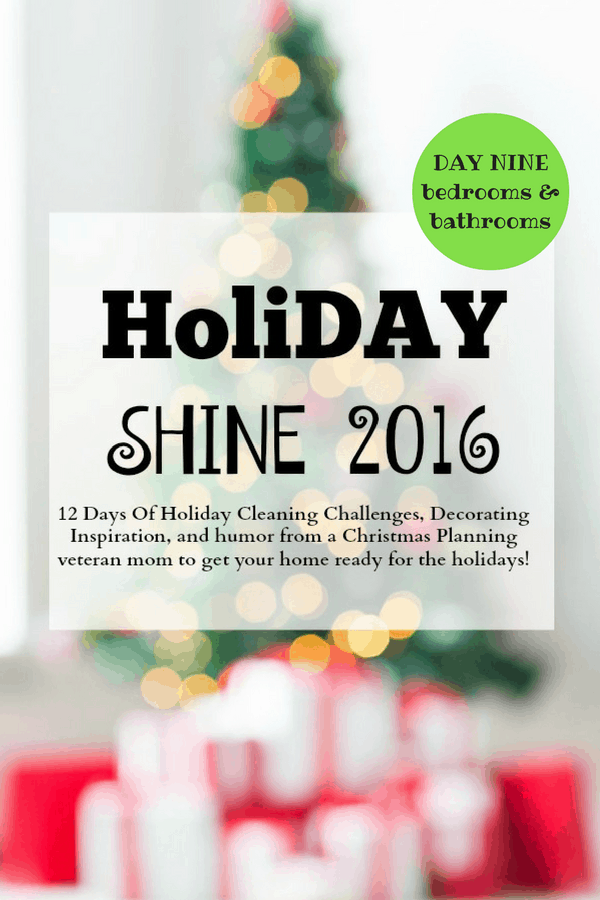 day-nine-holiday-shine-challenge-bedrooms-and-bathrooms
