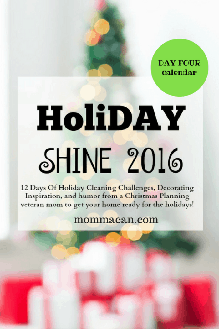 12 Days to a Hoiday Shine Day Four- Get your home Chirstmas Ready!
