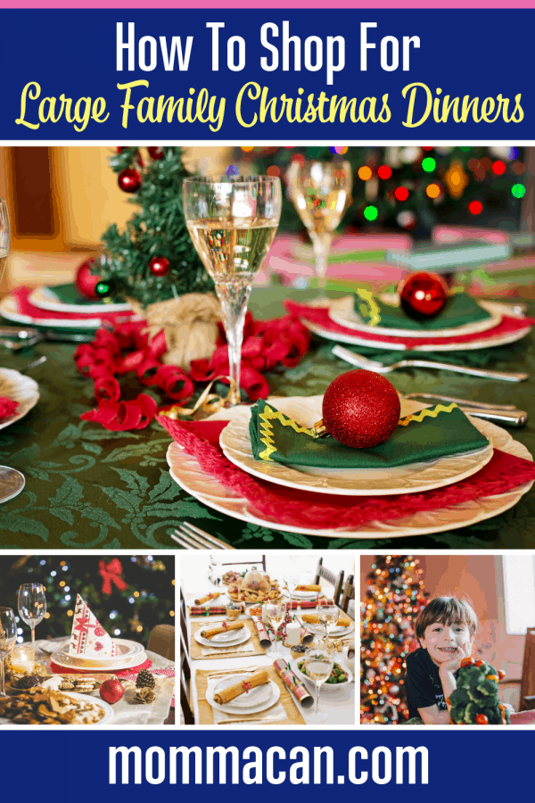 How To Shop For Large Christmas Family Christmas Dinners | Momma Can