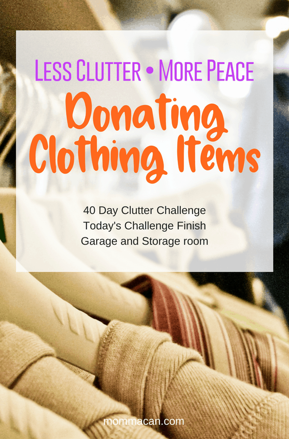 Join us for our 40 Day Clutter Challenge| Donating Clothing items makes a huge positive impact for those in need.