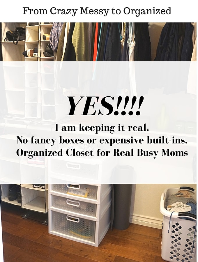 I am keeping it real. No fancy boxes or expensive built-ins. Organized Closet for Real Busy Moms