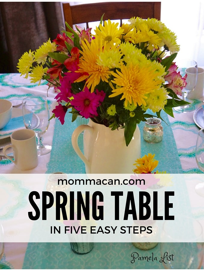 Create a pretty Spring Table in Five Easy Steps