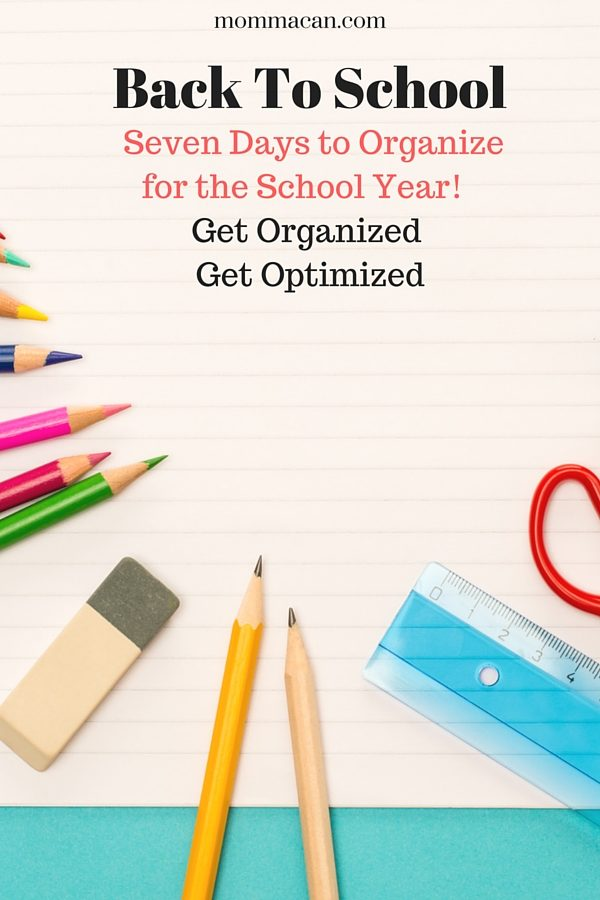 Get organized for the school year at home in just seven days!