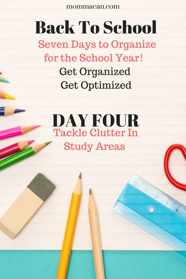 Back to School  Organizing – Study Area Clutter